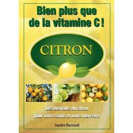 Le citron, bien qu'acide au gout, est doux pour l'organisme
