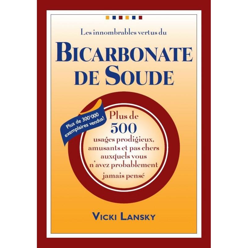 Le livre du bicarbonate de soude 500 trucs pour la sant for Bicarbonate de soude et calcaire