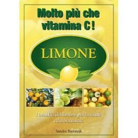 Il limone: molto più che vitamina C!