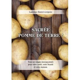 Sacrée Pomme de Terre : les 1000 et 1 usage de la pomme de terre