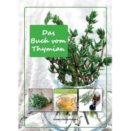 THYMIAN- magische Pflanze mit vielfachen therapeutischen Eigenschaften