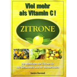 Le citron, beaucoup plus que la vitamine C.